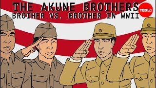 The Akune brothers: Siblings on opposite sides of war – Wendell Oshiro