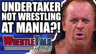 Undertaker Possibly NOT WRESTLING At WWE WrestleMania 34?! | WrestleTalk News Apr. 2018