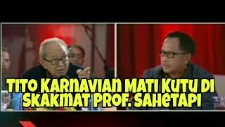 Video Tito Karnavian Mati Kutu Di Skakmat Prof. Sahetapi MP3, 3GP, MP4, WEBM, AVI, FLV Oktober 2018