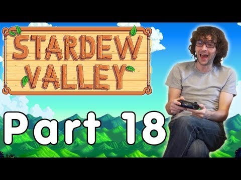 Stardew Valley - Good Things - Part 18