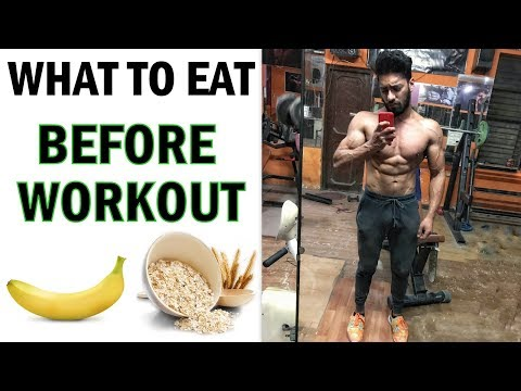 Fat burner - What To Eat Before A Gym Workout  Best Pre - Workout Food  bodybuilding tips