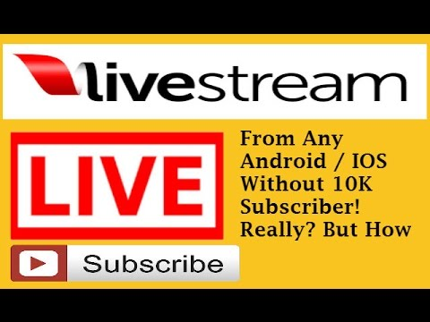 How To Live Stream On Youtube From Android Phone Without 10k Subscribers? Live From Android/ios
