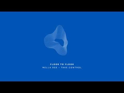 Mella Dee - Take Control