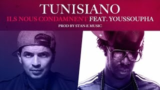 Tunisiano  Ft. Youssoupha - Ils Nous Condamnent - Audio