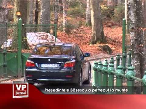 Președintele Băsescu a petrecut la munte