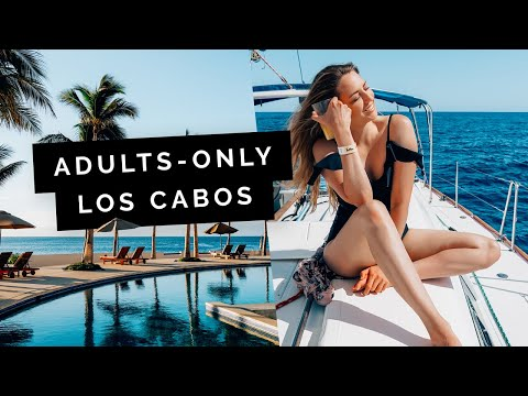 MEXICO Travel Guide: Adults-Only Los Cabos   Little Grey Box
