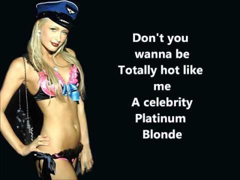 Paris Hilton   Platinum Blonde Full HQ Official Song Lyrics On Screen
