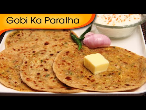 Gobi Ka Paratha – Stuffed Indian Bread Recipe – Popular Punjabi Recipe By Ruchi Bharani