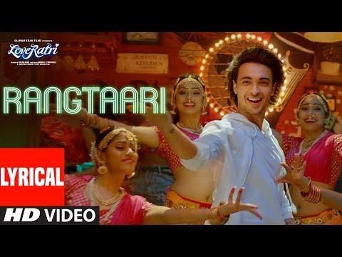 Rangtaari Lyrical | Loveratri | Aayush Sharma | Wa