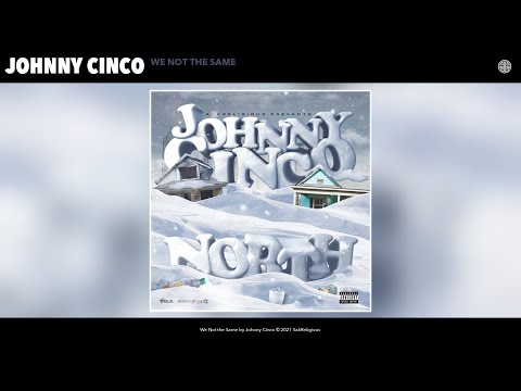 Johnny Cinco - We Not the Same (Audio)