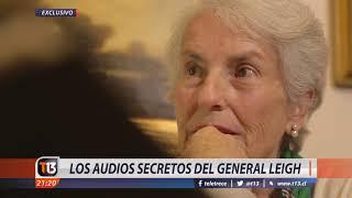 Exclusivo: Los audios secretos del general Leigh