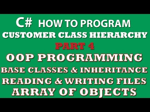 C# Programming Challenge: Customer Classes Part 4 (C# inheritance, C# OOP, C# arrays of objects, C# Properties)