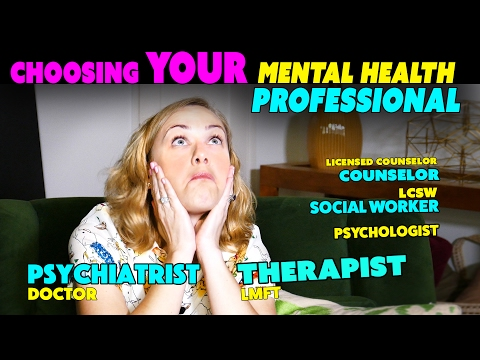 What's the DIFFERENCE? Choosing YOUR Mental Health Professional