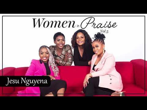 Women In Praise - Jesu Nguyena - Gospel Praise & Worship Songs 2020