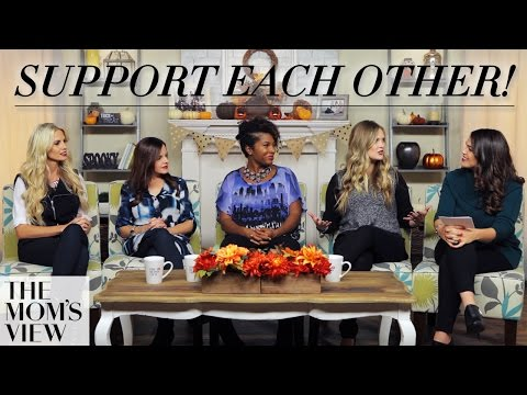 Mom - The moms discuss how SUPPORTING each other is essential to your well being! Don't miss a video, subscribe to The Moms View! ▻http://bit.ly/TMVChannel See what's next on Maker.TV ▻ http://mke...