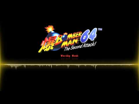Bomberman 64 - The Second Attack OST  |  Warship Noah