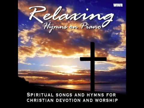Relaxing Hymns On Piano – A Whole Hour of Spiritual Music