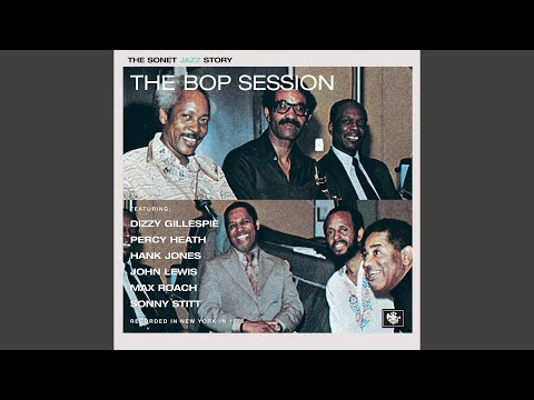 Dizzy Gillespie – The Bop Session