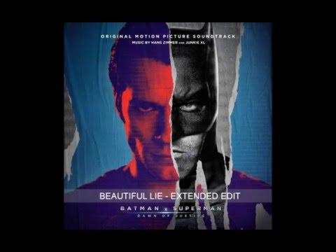 BEAUTIFUL LIE - Unreleased Extended Ver [HQ] - Batman v Superman: Soundtrack