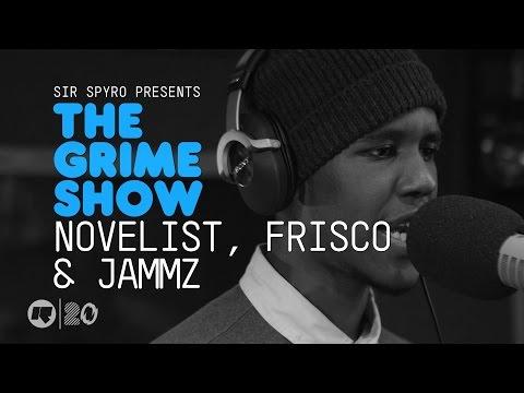 THE GRIME SHOW: NOVELIST, FRISCO & JAMMZ @rinsefm @SIRSPYRO @novelist @bigfris @jammz