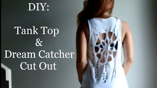 DIY: How To Cut A T-Shirt Into A Tank Top + Dream Catcher Shirt Cut Out - YouTube