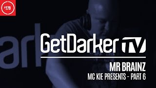 Mr Brainz joins us on episode 279 for our 6th installment of our MC Kie Presents series. DOWNLOAD THIS SET: http://www.getdarker.com SUPPORT MR ...