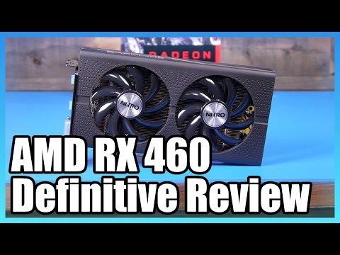 Sapphire RX 460 Nitro 4GB - Review Benchmark, & Architecture