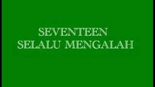 Seventeen-Selalu Mengalah