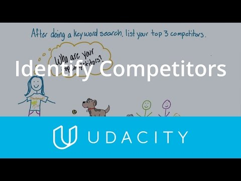 Identify Competitors | Understand The User | App Marketing | Udacity