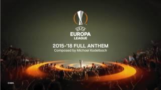 UEFA Europa League 2015-18 Full Anthem