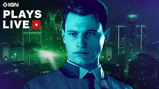 Detroit: Become Human Demo Gameplay Livestream - IGN Plays Live by IGN