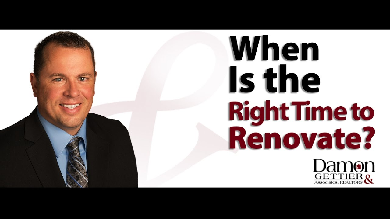 When Is the Right Time to Renovate Your Home?