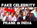Fake Celebrity Prank In India | TamashaBera
