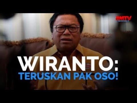 Wiranto: Teruskan Pak OSO!