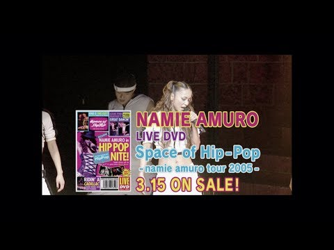 安室奈美恵 / LIVE DVD「Space of Hip-Pop -namie amuro tour 2005-」15sec TV-SPOT