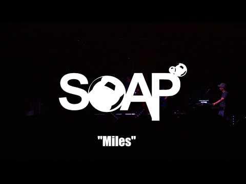 Soap - Miles - Down On The Farm Music Festival 2017