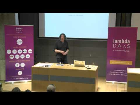 Bartosz Milewski  - Truth about Types (Lambda Days 2016)