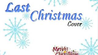 Last Christmas - Cover