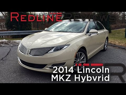 Redline Review: 2014 Lincoln MKZ Hybrid