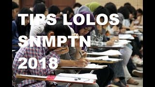 Download Video Tips Lolos SNMPTN 2018 MP3 3GP MP4