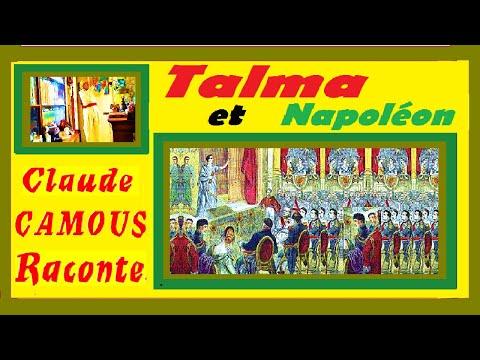 Talma et Napoléon « Claude Camous Raconte » le Tragédien de l'Empereur