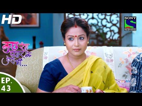 Kuch Rang Pyar Ke Aise Bhi - कुछ रंग प्यार के ऐसे भी - Episode 43 - 27th April, 2016