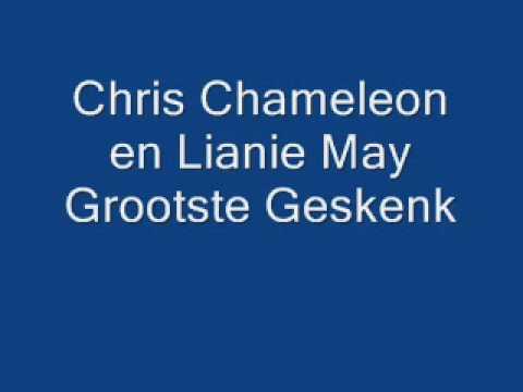 Chris Chameleon en Lianie May Grootste Geskenk