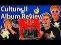 Culture II (FULL ALBUM REVIEW)