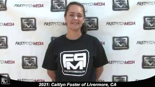 2021 Caitlyn Foster Pitcher and Third Base Softball Skills Video
