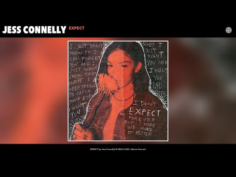 Jess Connelly - EXPECT (Audio)