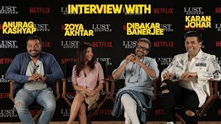 Video Interview with Karan Johar, Anurag Kashyap, Zoya Akhtar, Dibakar Banerjee l Lust Stories | Netflix MP3, 3GP, MP4, WEBM, AVI, FLV Januari 2019