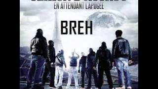 """Sexion D'Assaut - Breh [Extrait Nouvel Album """"En attendant l'apogée""""]"""