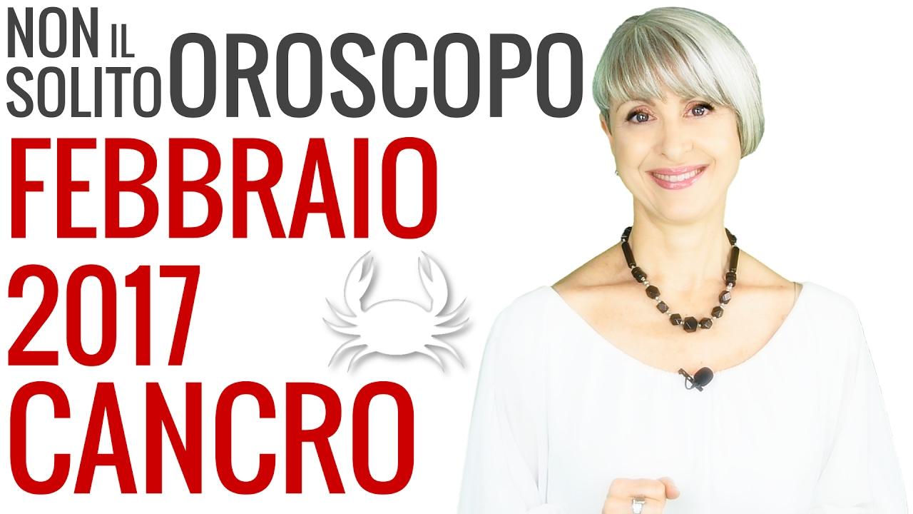 CANCRO ★ Previsioni OROSCOPO Febbraio 2017