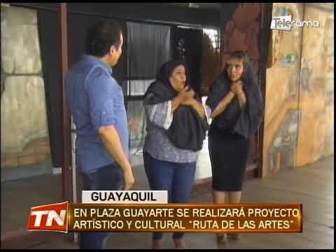 En plaza Guayarte se realizará proyecto artístico y cultural Ruta de las Artes